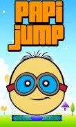 In addition to the  game for your phone, you can download Papi jump for free.