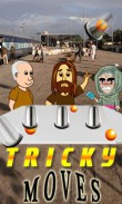 In addition to the  game for your phone, you can download Tricky moves for free.