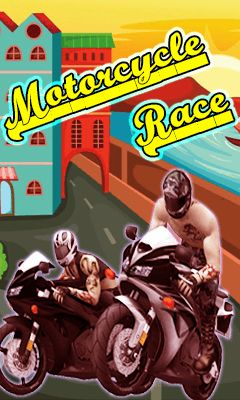 Download free mobile game: Motorcycle race - download free games for mobile phone