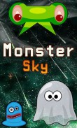 In addition to the  game for your phone, you can download Monster sky for free.