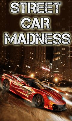 Download free mobile game: Street car madness - download free games for mobile phone