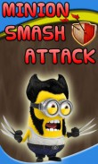 In addition to the  game for your phone, you can download Minion smash attack for free.