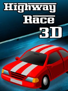 Download free mobile game: Highway race 3D - download free games for mobile phone