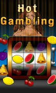 In addition to the  game for your phone, you can download Hot gambling for free.