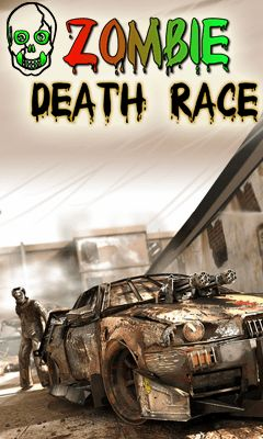 Download free mobile game: Zombie death race - download free games for mobile phone
