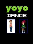 In addition to the  game for your phone, you can download Yoyo dance for free.
