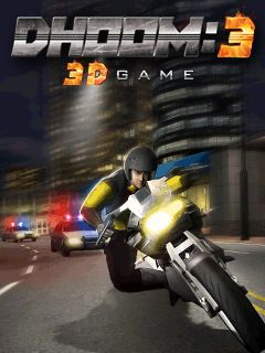 Download free mobile game: Dhoom 3 3D - download free games for mobile phone