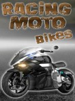 In addition to the  game for your phone, you can download Racing moto bikes for free.