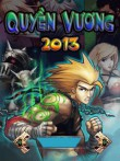 Download free mobile game: Quyen Vuong 2013 - download free games for mobile phone