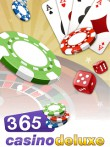 In addition to the  game for your phone, you can download 365 Casino deluxe for free.