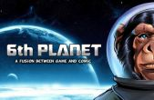 In addition to the game  for iPhone, iPad or iPod, you can also download 6th Planet for free
