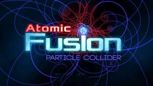 Download Atomic fusion: Particle collider iPhone free game.