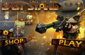In addition to the game Combat Arms: Zombies for iPhone, iPad or iPod, you can also download Call of Mini: Last Stand for free