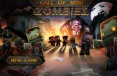 In addition to the game Trenches 2 for iPhone, iPad or iPod, you can also download Call of Mini: Zombies for free