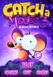 In addition to the game Zombie Smash for iPhone, iPad or iPod, you can also download Catcha Mouse 3 for free