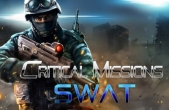 In addition to the game  for iPhone, iPad or iPod, you can also download Critical Missions: SWAT for free