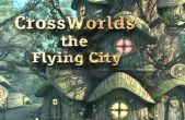 In addition to the game  for iPhone, iPad or iPod, you can also download CrossWorlds: the Flying City for free