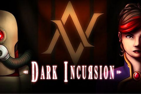 Download Dark incursion iPhone free game.