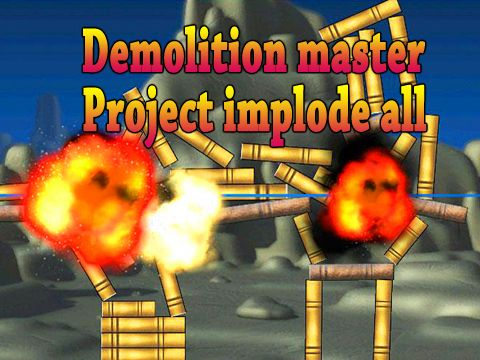 Download Demolition master: Project implode all iPhone free game.
