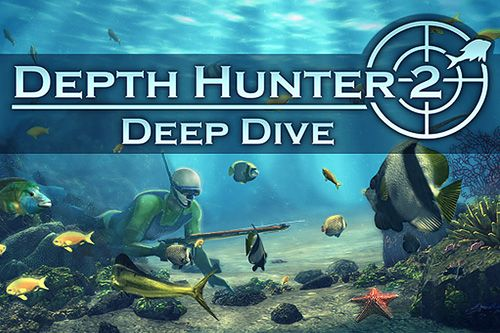 Download Depth hunter 2: Deep dive iPhone free game.