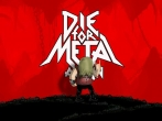 In addition to the game CSR Racing for iPhone, iPad or iPod, you can also download Die for metal again for free