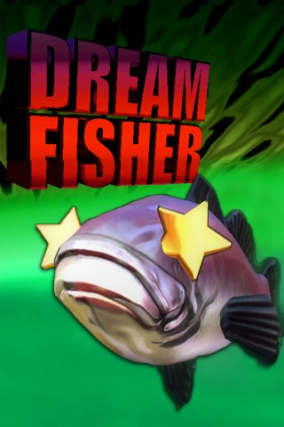 Download Dream fisher iPhone free game.