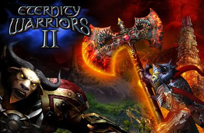 warriors 2 game full version free download eternity warriors 2 hack