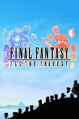 Download Final fantasy: All the bravest iPhone free game.