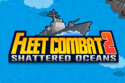 Download Fleet combat 2: Shattered oceans iPhone free game.