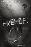 In addition to the game Candy Crush Saga for iPhone, iPad or iPod, you can also download Freeze! for free