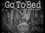 In addition to the game Ninja Assassin for iPhone, iPad or iPod, you can also download Go to bed: Survive the night for free