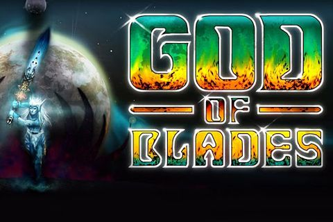 Download God of blades iPhone free game.