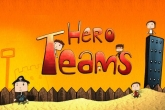 In addition to the game Turbo Racing League for iPhone, iPad or iPod, you can also download Hero Teams for free