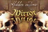 In addition to the game MONSTER HUNTER Dynamic Hunting for iPhone, iPad or iPod, you can also download Hidden in Time: Mirror for free