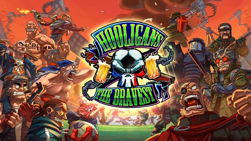 Download Hooligans: The bravest iPhone free game.