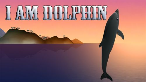 Download I am dolphin iPhone free game.