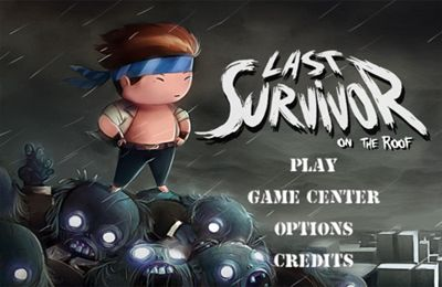Download Last Survivor on the Roof iPhone free game.