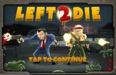 In addition to the game Call of Mini: Double Shot for iPhone, iPad or iPod, you can also download Left 2 Die for free