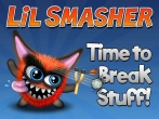 In addition to the game Candy Blast Mania for iPhone, iPad or iPod, you can also download Lil smasher for free