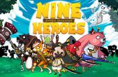 In addition to the game Candy Blast Mania for iPhone, iPad or iPod, you can also download Nine Heroes for free
