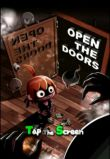 In addition to the game Garfield Kart for iPhone, iPad or iPod, you can also download OPEN THE DOORS for free