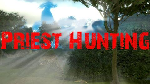priest hunting,بوابة 2013 1_priest_hunting.jpg