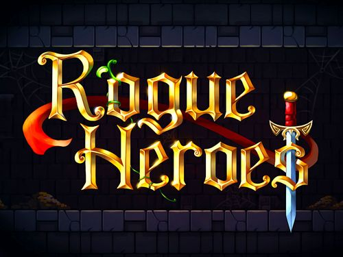 Download Rogue heroes iPhone free game.