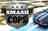 In addition to the game  for iPhone, iPad or iPod, you can also download Smash cops for free