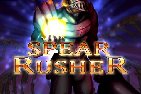 Download Spear rusher iPhone free game.