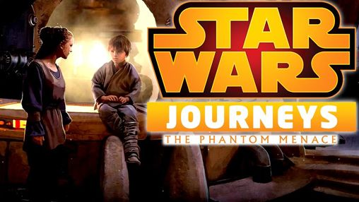 Download Star wars journeys: The phantom menace iPhone free game.