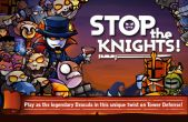 In addition to the game  for iPhone, iPad or iPod, you can also download Stop Knights for free