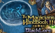 In addition to the game Year Walk for iPhone, iPad or iPod, you can also download The Magician's Handbook 2: Blacklore for free