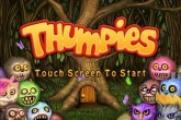 In addition to the game TurboFly for iPhone, iPad or iPod, you can also download Thumpies for free