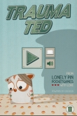 In addition to the game The Sims 3 for iPhone, iPad or iPod, you can also download Trauma Ted for free